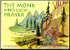 Children's Book: The Monk Who Grew Prayer