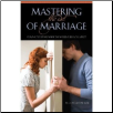 Book: Mastering the Art of Marriage- Staying Together When the World Pulls You Apart