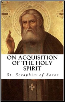 A Christmas Special: On Acquisition of the Holy Spirit, with Icon