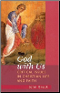Book: God With Us: Critical Issues in Christian Life and Faith