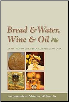 Book: Bread & Water, Wine & Oil: An Orthodox Christian Experience of God
