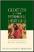 Book: Creation and the Patriarchal Histories
