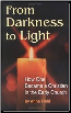 Book: From Darkness to Light: How One Became a Christian in the Early Church