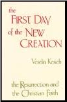 CLEARANCE Book: The First Day of the New Creation