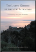 Book: The Living Witness of the Holy Mountain: Contemporary Voices from Mount Athos