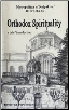 Book: Orthodox Spirituality: A Brief Introduction, by Metropolitan Hierotheos