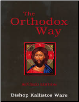 Book: The Orthodox Way, by Metropolitan Kallistos