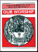 Book: Our Worship: A Popular Presentation of Orthodox Christianity