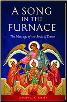 Book: A Song in the Furnace: The Message of the Book of Daniel