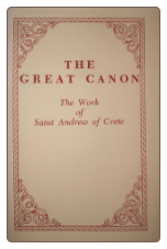 Book: The Great Canon. The Work of Saint Andrew of Crete.