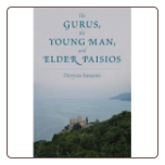 Book: The Gurus, The Young Man and Elder Paisios, by Dionysios Farasiotis
