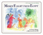 Children's Book: Moses' Flight from Egypt