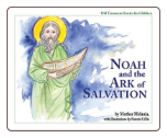 Children's Book: Noah and the Ark of Salvation