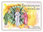 Children's Book: The Transfiguration of our Lord