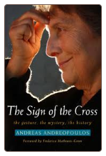 Book: The Sign of the Cross: the gesture, the mystery, the history