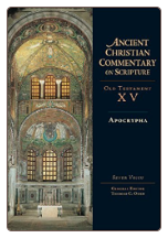 Book: Ancient Christian Commentary on Scripture: Apocrypha