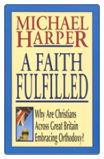 Book: A Faith Fulfilled: Why are Christians Across Great Britain Embracing Orthodoxy?