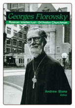 Book: Georges Florovsky: Russian Intellectual, Orthodox Churchman