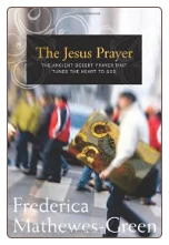 Book: The Jesus Prayer: The Ancient Desert Prayer that Tunes the Heart to God