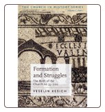 Book: Formation and Struggles: The Birth of the Church AD 33-200