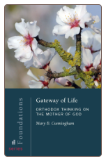 Book: Gateway of Life: Orthodox Thinking on the Mother of God