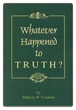 Book: Whatever Happened to Truth?