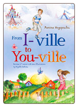 Children's Book: From I-Ville to You-Ville, by Mersine Vingopoulou