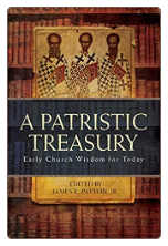 Book: A Patristic Treasury: Early Church Wisdom for Today