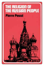 Book: The Religion of the Russian People, by Pierre Pascal