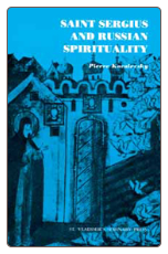 Book: Saint Sergius and Russian Spirituality, by Pierre Kovalevsky