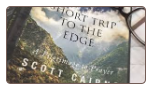 Book: Short Trip to the Edge: A Pilgrimage to Prayer