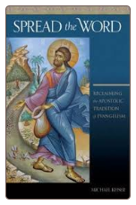 Book: Spread the Word: Reclaiming the Apostolic Tradition of Evangelism