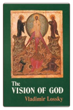 Book: The Vision of God, by Vladimir Lossky