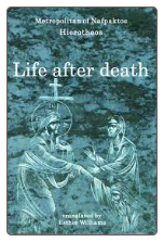 Book: Life after Death, by Metropolitan Hierotheos of Nafpaktos