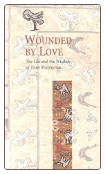 Book: Wounded by Love, by Saint Porphyrios
