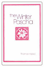 Book: The Winter Pascha, by Fr Thomas Hopko