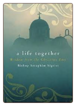 Book: A Life Together: Wisdom of Community from the Christian East
