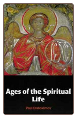 Book: Ages of the Spiritual Life, by Paul Evdokimov